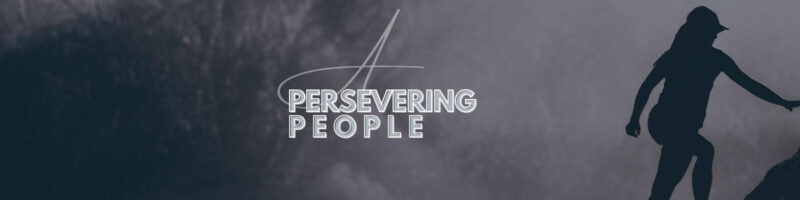 A Persevering People